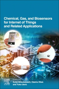 Cover image for Chemical, Gas, and Biosensors for the Internet of Things and Related Applications
