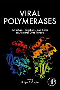 Viral Polymerases - 1st Edition - ISBN: 9780128154229, 9780128154236