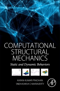 Computational Structural Mechanics - 1st Edition - ISBN: 9780128154922, 9780128156421