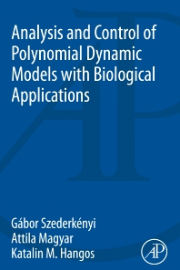 Cover image for Analysis and Control of Polynomial Dynamic Models with Biological Applications