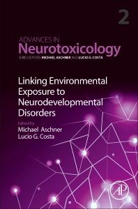 Linking Environmental Exposure to Neurodevelopmental Disorders - 1st Edition - ISBN: 9780128155516, 9780128155523