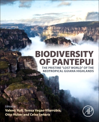 Biodiversity of Pantepui - 1st Edition - ISBN: 9780128155912, 9780128155929