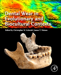 Cover image for Dental Wear in Evolutionary and Biocultural Contexts