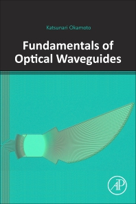 Cover image for Fundamentals of Optical Waveguides