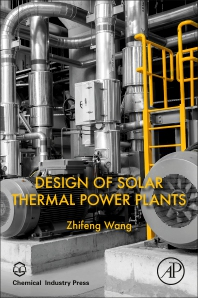 Cover image for Design of Solar Thermal Power Plants