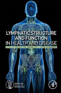 Cover image for Lymphatic Structure and Function in Health and Disease