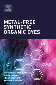 Metal-Free Synthetic Organic Dyes - 1st Edition - ISBN: 9780128156476, 9780128156483
