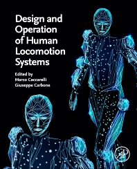 Cover image for Design and Operation of Human Locomotion Systems