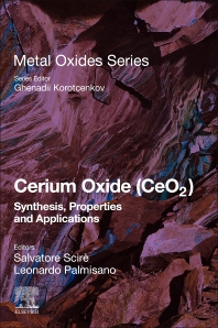 Cover image for Cerium Oxide (CeO2): Synthesis, Properties and Applications
