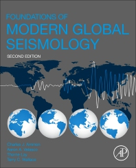 Foundations of Modern Global Seismology - 2nd Edition - ISBN: 9780128156797, 9780128165171