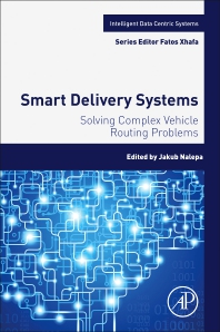 Smart Delivery Systems - 1st Edition - ISBN: 9780128157152