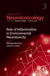 Role of Inflammation in Environmental Neurotoxicity - 1st Edition - ISBN: 9780128157176, 9780128157183