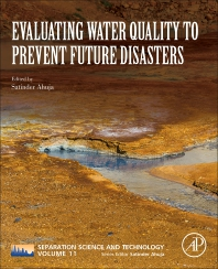 Evaluating Water Quality to Prevent Future Disasters - 1st Edition - ISBN: 9780128157305, 9780128165218