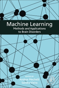 Machine Learning - 1st Edition - ISBN: 9780128157398, 9780128157404