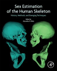 Sex Estimation of the Human Skeleton - 1st Edition - ISBN: 9780128157671, 9780128157688