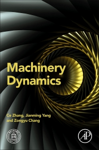 Machinery Dynamics - 1st Edition - ISBN: 9780128157855