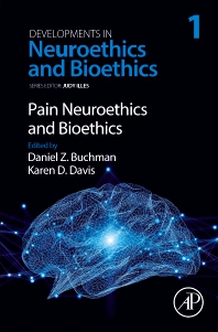 Cover image for Pain Neuroethics and Bioethics