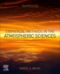 Statistical Methods in the Atmospheric Sciences - 4th Edition - ISBN: 9780128158234, 9780128165270