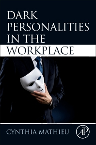Cover image for Dark Personalities in the Workplace