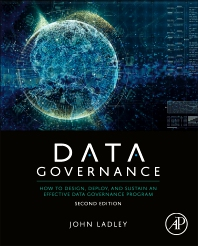 Data Governance - 2nd Edition - ISBN: 9780128158319