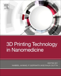 3D Printing Technology in Nanomedicine - 1st Edition - ISBN: 9780128158906, 9780128158913