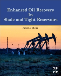 Cover image for Enhanced Oil Recovery in Shale and Tight Reservoirs
