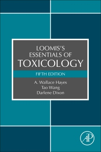 Loomis's Essentials of Toxicology - 5th Edition - ISBN: 9780128159217, 9780128159224