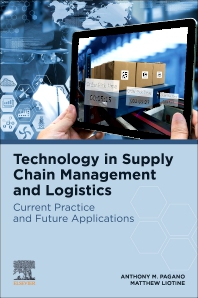 Technology in Supply Chain Management and Logistics - 1st Edition - ISBN: 9780128159569