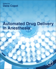Automated Drug Delivery in Anesthesia - 1st Edition - ISBN: 9780128159750