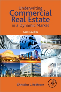 cover of Underwriting Commercial Real Estate in a Dynamic Market - 1st Edition
