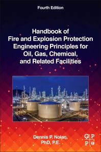 Cover image for Handbook of Fire and Explosion Protection Engineering Principles for Oil, Gas, Chemical, and Related Facilities