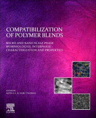Compatibilization of Polymer Blends - 1st Edition - ISBN: 9780128160060, 9780128162880