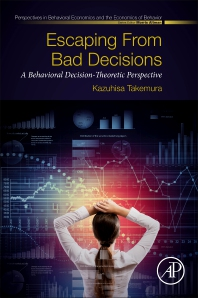 Escaping from Bad Decisions - 1st Edition - ISBN: 9780128160329