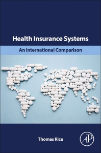 Health Insurance Systems - 1st Edition - ISBN: 9780128160725, 9780128162941