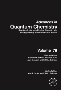 Book Series: Quantum Systems in Physics, Chemistry and Biology - Theory, Interpretation and Results