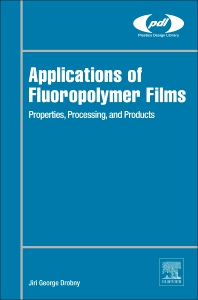 Cover image for Applications of Fluoropolymer Films
