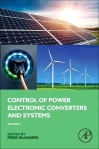 Control of Power Electronic Converters and Systems - 1st Edition - ISBN: 9780128161364, 9780128161685