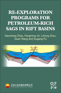 Cover image for Re-exploration Programs for Petroleum-Rich Sags in Rift Basins