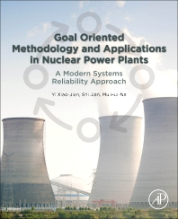 Cover image for Goal Oriented Methodology and Applications in Nuclear Power Plants