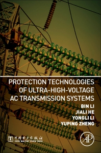 Cover image for Protection Technologies of Ultra-High-Voltage AC Transmission Systems