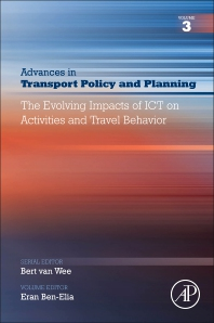 The Evolving Impacts of ICT on Activities and Travel Behavior - 1st Edition - ISBN: 9780128162132