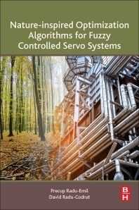 Cover image for Nature-Inspired Optimization Algorithms for Fuzzy Controlled Servo Systems