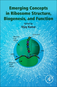 Cover image for Emerging Concepts in Ribosome Structure, Biogenesis, and Function
