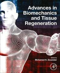 Cover image for Advances in Biomechanics and Tissue Regeneration