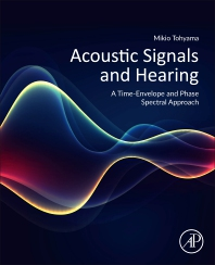 Cover image for Acoustic Signals and Hearing