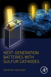 Cover image for Next-generation Batteries with Sulfur Cathodes
