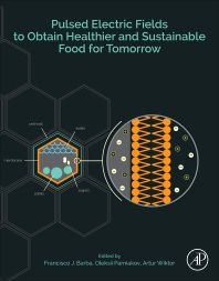 Cover image for Pulsed Electric Fields to Obtain Healthier and Sustainable Food for Tomorrow