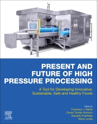 Cover image for Present and Future of High Pressure Processing