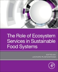Cover image for The Role of Ecosystem Services in Sustainable Food Systems