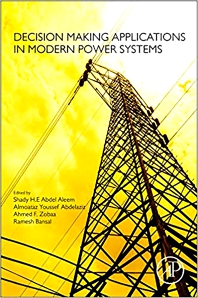 Cover image for Decision Making Applications in Modern Power Systems